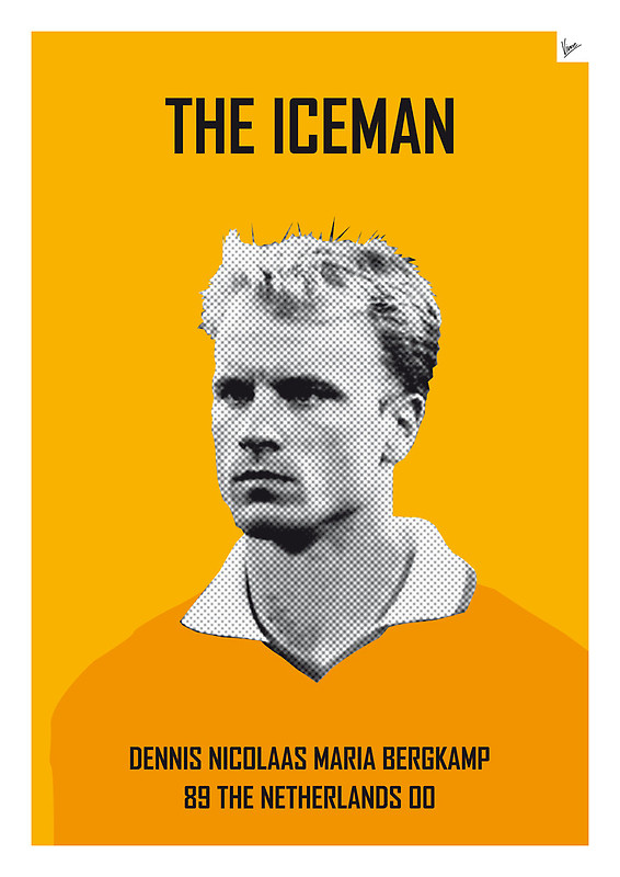 The Iceman - Dennis Nicolaas Maria Bergkamp - Football Legends Poster by Chungkong
