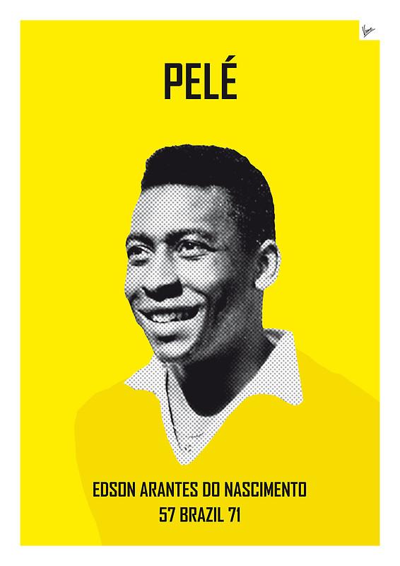 Pele - Edson Arantes do Nascimento - Football Legends Poster by Chungkong