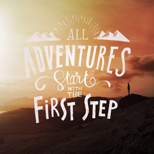All Adventures Start with the First Step - Typographic Art by Stefan Kunz