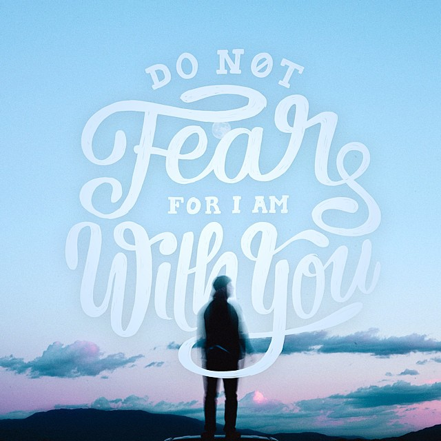 Do Not Fear For I am With You - Typographic Art by Stefan Kunz