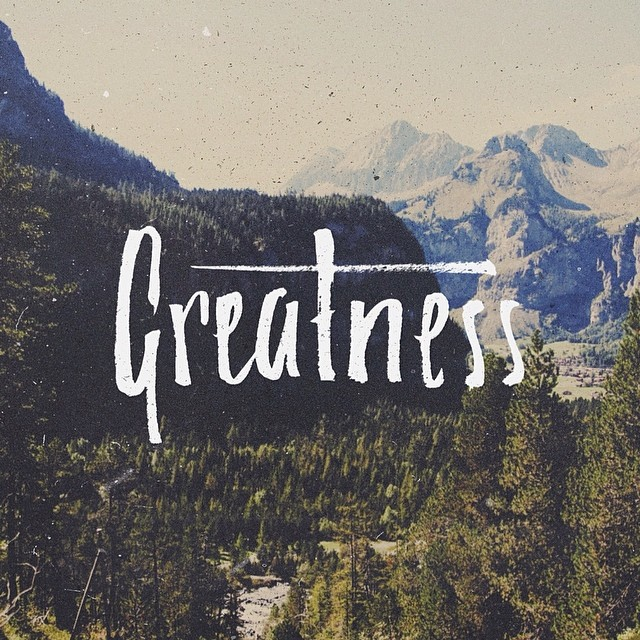 Greatness - Typographic Art by Stefan Kunz