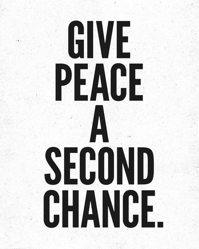 Give Peace a Second Chance by Nick Nelson
